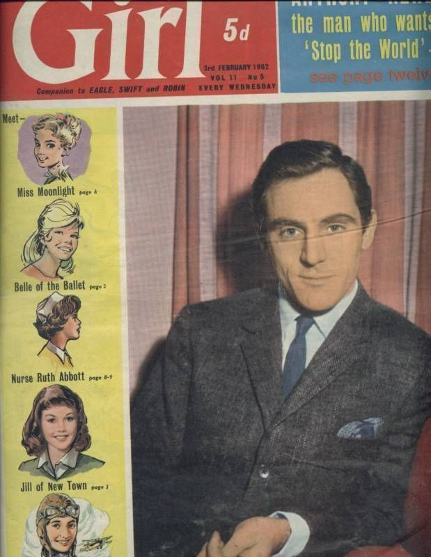 This is the February 3, 1962, Vol. 11, No. 5 issue of Girl comic from England. 16 pages. Contents include cover portrait of Anthony Newley, Belle of the Ballet, Jill of 21 Newlands Park, The Adventures of Amanda, Miss Moonlight, Ten Bob Dress, Calling Nurse Abbott, The Incredible Journey, The Royal Look, Appointment with Raymond, Helen Shapiro with Robert Wagner and Shirley Anne Field and Anthony Newley.